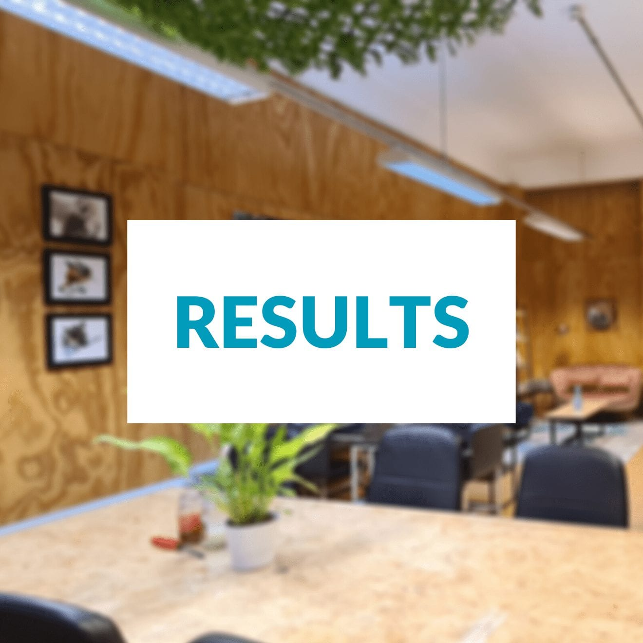 Results and our office picture in the background